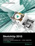 Sketchup 2015 Modelowanie wnętrz 3D