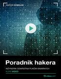 Poradnik hakera. Kurs video. Inżynieria odwrotna plików binarnych