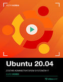 Ebook Ubuntu 20.04. Kurs video. Zostań administratorem systemów IT