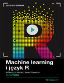 Ebook Machine learning i język R. Kurs video. Pierwsze kroki z pakietem mlr