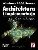 Księgarnia Windows 2000 Server. Architektura i implementacja. Czarna księga