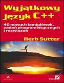 Księgarnia Wyjątkowy język C++. 40 nowych łamigłówek, zadań programistycznych i rozwiązań