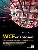 Księgarnia WCF od podstaw. Komunikacja sieciowa nowej generacji