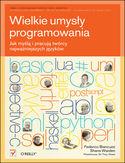 Księgarnia Wielkie umysły programowania. Jak myślą i pracują twórcy najważniejszych języków