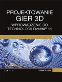 Księgarnia Projektowanie gier 3D. Wprowadzenie do technologii DirectX 11