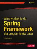 Księgarnia Wprowadzenie do Spring Framework dla programistów Java