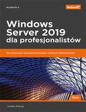 Windows Server 2019 dla profesjonalistów. Wydanie II