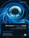Księgarnia Windows Server 2008. Infrastruktura klucza publicznego (PKI)