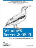 Księgarnia Windows Server 2008 PL. Przewodnik encyklopedyczny