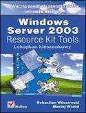 Księgarnia Windows Server 2003 Resource Kit Tools. Leksykon kieszonkowy