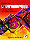 Księgarnia Wstęp do programowania z przykładami w Turbo Pascalu