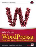 Wtyczki do WordPressa. Programowanie dla profesjonalist�w