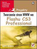 Księgarnia Tworzenie stron WWW we Flashu CS3 Professional. Projekty