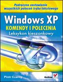 Księgarnia Windows XP. Komendy i polecenia. Leksykon kieszonkowy
