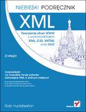 Księgarnia XML. Tworzenie stron WWW z wykorzystaniem XML, CSS, XHTML oraz XSLT. Niebieski podręcznik