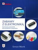 Księgarnia Zabawy z elektroniką. Ilustrowany przewodnik dla wynalazców i pasjonatów