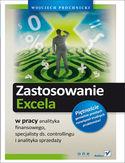 Księgarnia Zastosowanie Excela w pracy analityka finansowego, specjalisty ds. controllingu i analityka sprzedaży