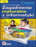 Księgarnia Zagadnienia maturalne z informatyki. Wydanie II. Tom I