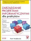 Księgarnia Zarządzanie projektami informatycznymi dla praktyków