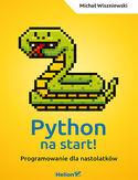 -30% na ebooka Python na start! Programowanie dla nastolatków. Do końca dnia (10.05.2019) za 13,50 zł