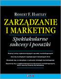 Księgarnia Zarządzanie i marketing. Spektakularne sukcesy i porażki