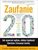 Księgarnia Zaufanie 2.0. Jak wywierać wpływ, zdobyć lojalność klientów i kreować markę