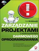 Księgarnia Zarządzanie projektami z wykorzystaniem darmowego oprogramowania