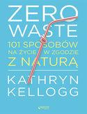 -30% na ebooka Zero waste. 101 sposobów na życie w zgodzie z naturą. Do końca dnia (19.09.2020) za