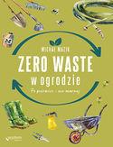 -30% na ebooka Zero waste w ogrodzie. Po pierwsze - nie marnuj. Do końca dnia (20.10.2021) za