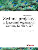 Księgarnia Zwinne projekty w klasycznej organizacji. Scrum, Kanban, XP