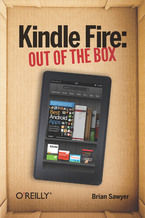 Okładka książki Kindle Fire: Out of the Box