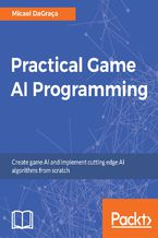 Practical Game AI Programming