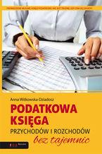 Podatkowa księga przychodów i rozchodów bez tajemnic