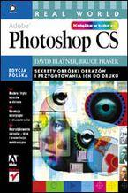 Okładka książki Real World Adobe Photoshop CS. Edycja polska