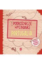 Podróżnicze wycinanki. Portugalia. Wydanie 1