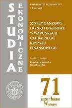 System bankowy i rynki finansowe w warunkach globalnego kryzysu finansowego. SE 71