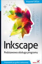 Okładka książki Inkscape. Podstawowa obsługa programu