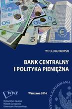 Bank centralny i polityka pieniężna