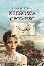 Kresowa opowieść tom III Nadia