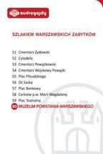 Muzeum Powstania Warszawskiego. Szlakiem warszawskich zabytków