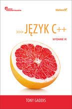 Język C++. Owoce programowania. Wydanie IX