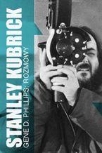 Stanely Kubrick. Rozmowy