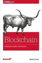 Okładka książki Blockchain. Fundament nowej gospodarki