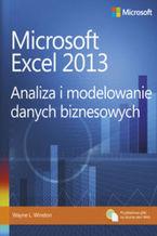 Okładka książki Microsoft Excel 2013. Analiza i modelowanie danych biznesowych