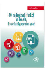 Okładka książki 40 najlepszych funkcji w Excelu, które każdy powinien znać