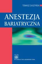 Anestezja bariatryczna
