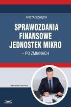 Sprawozdania finansowe jednostek mikro  po zmianach