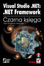 Okładka książki Visual Studio .NET: .NET Framework. Czarna księga