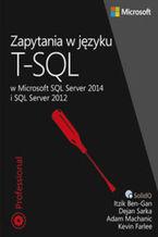 Okładka książki Zapytania w języku T-SQL. w Microsoft SQL Server 2014 i SQL Server 2012