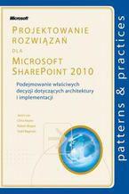Okładka książki Projektowanie rozwiązań dla Microsoft SharePoint 2010